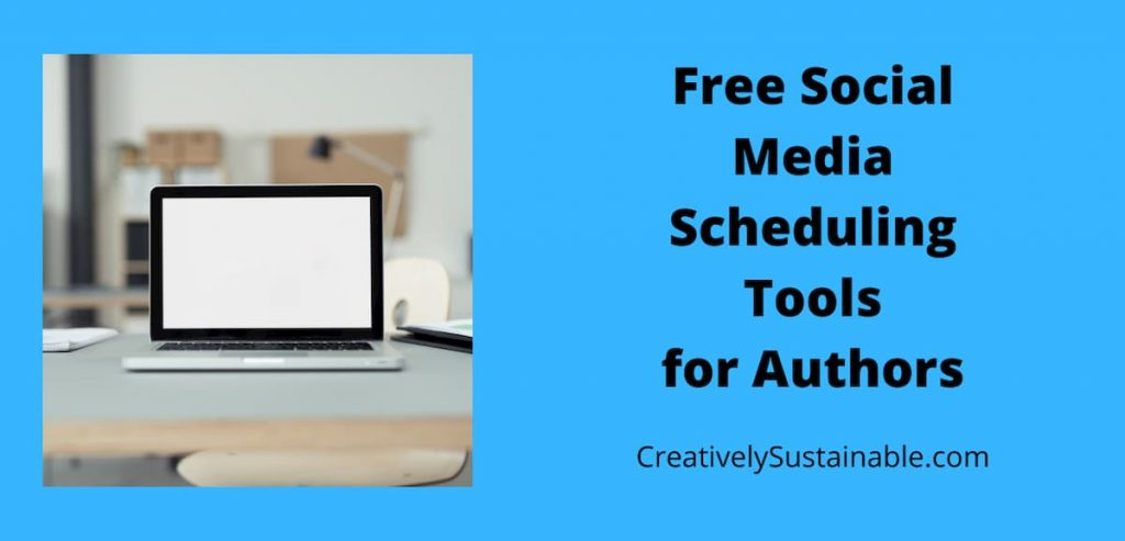 Free social media scheduling tools for authors with image of laptop